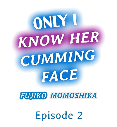 Only i Know Her Cumming Face..