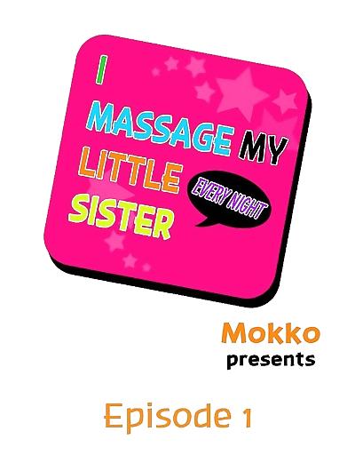I Massage My Sister Every..