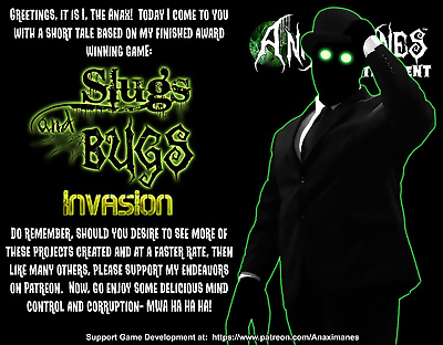 The Anax- Slugs and Bugs-..